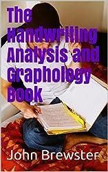 The Handwriting Analysis and Graphology Book (English Edition)