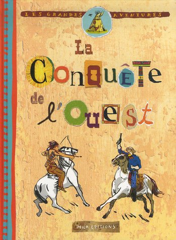 """<a href=""""/node/5076"""">La conquête de l'Ouest</a>"""