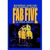 The Fab Five: Basketball Trash Talk the American Dream (English Edition)