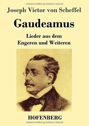 Gaudeamus: Lieder aus dem Engeren und Weiteren