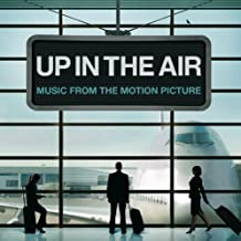 Up In The Air [Music From The Motion Picture]