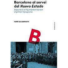 Barcelona Al Servei Del Nuevo Estado (Referències)