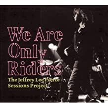 We Are Only Riders [Vinyl LP]