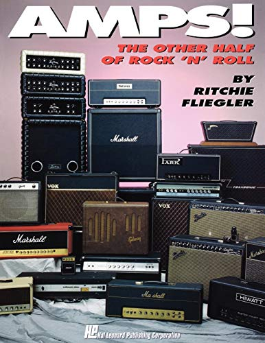 Amps!: The Other Half of Rock 'n' Roll -
