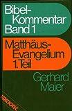 Edition C: Bibelkommentar, Band 1: Matthäus Evangelium 1.Teil