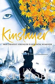 Kinslayer (Lotus War Trilogy Book 2) by [Kristoff, Jay]