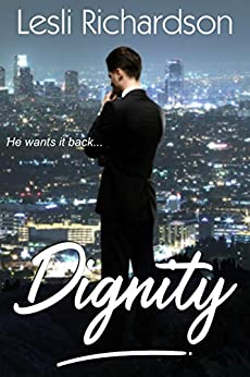 Dignity (Determination Trilogy Book 1) (English Edition) di [Richardson, Lesli]