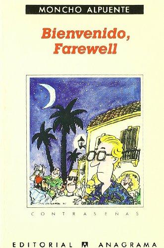 Bienvenido, Farewell (O el turista insular) (Contraseñas)