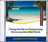 Naturgeräusche zur Entspannung - Meeresrauschen ohne Hintergrundmusik CD (Schlafhilfe + Einschlafhilfe Baby)