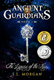 Ancient Guardians: The Legacy of the Key (Ancient Guardian Series, Book 1) (Volume 1) (Ancient Guardians Supernatural Romance Series)