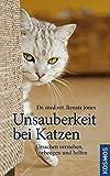 Unsauberkeit bei Katzen: Ursachen verstehen, vorbeugen und helfen