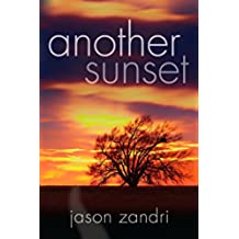 Another Sunset (The Sunset Series Book 2) (English Edition)