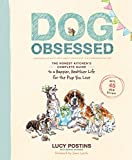 #9: Dog Obsessed: The Honest Kitchen's Complete Guide to a Happier, Healthier Life for the Pup You Love