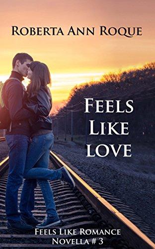 Feels Like Love: Feels Like Romance Novella #3 (English Edition)