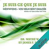 Je suis ce que je suis - Méditations - vos vœux sont exaucés - Format Téléchargement Audio - 14,20 €