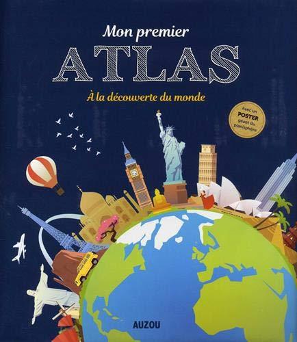 Atlas Auzou - Mon premier atlas (édition 2018)