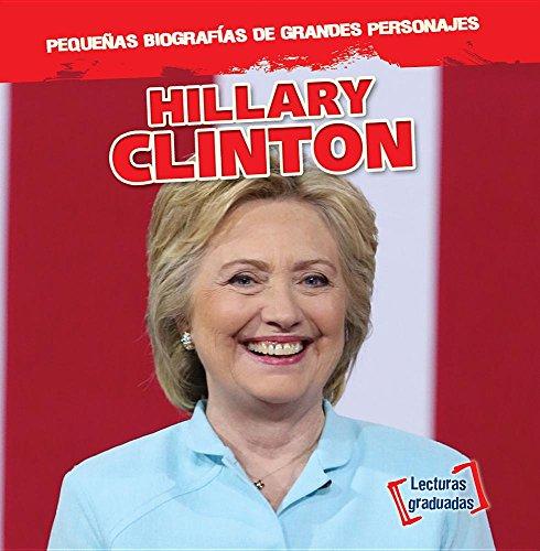 Hillary Clinton (Pequenas Biografias De Grandes Personajes / Little Biographies of Big People) por Joan Stoltman