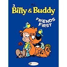 Billy & Buddy - Volume 3 - Friends First (English Edition)