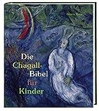 Die Chagall-Bibel für Kinder