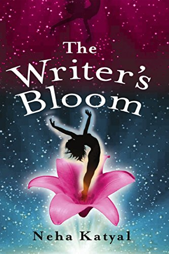 The Writer's Bloom by [Neha Katyal]