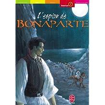 L'espion de Bonaparte (Historique t. 636)