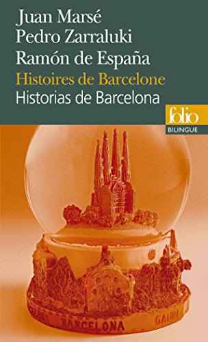 Histoires de Barcelone/Historias de Barcelona
