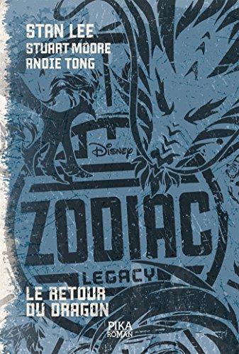 Zodiac Legacy T02: Le retour du Dragon
