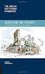 The Urban Sketching Handbook: Architecture and Cityscapes: Tips and Techniques for Drawing on Location (Urban Sketching Handbooks) by Gabriel Campanario (2014-12-04)