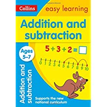 Addition and Subtraction Ages 5-7: New Edition (Collins Easy Learning KS1)