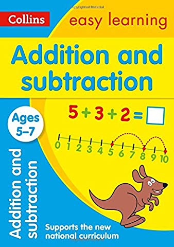 Addition and Subtraction Ages 5-7: New Edition (Collins Easy Learning