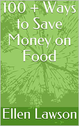100-ways-to-save-money-on-food-cheapcooking-english-edition