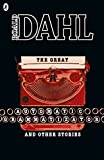The Great Automatic Grammatizator and Other Stories (Roald Dahl Short Stories)