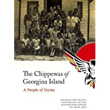 The Chippewas of Georgina Island: A People of Stories