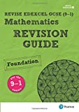 REVISE Edexcel GCSE (9-1) Mathematics Foundation Revision Guide: with FREE online edition (REVISE Edexcel GCSE Maths 2019 edition) (REVISE Edexcel GCSE Maths 2015)