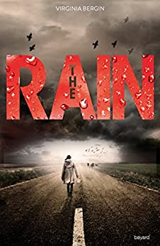 The rain, Tome 01 : The rain par [Bergin, Virginia, Van Den Dries, Sidonie]
