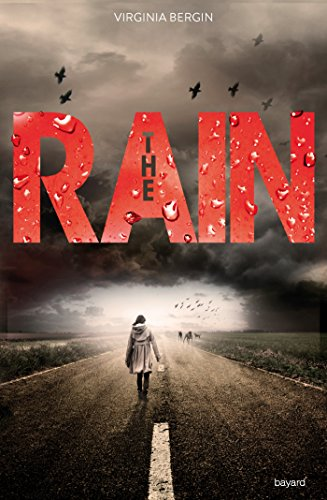 The rain, Tome 01 : The rain par [Van Den Dries, Sidonie, Bergin, Virginia]
