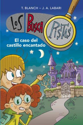 El caso del castillo encantado (Serie Los BuscaPistas 1) (Spanish Edition)
