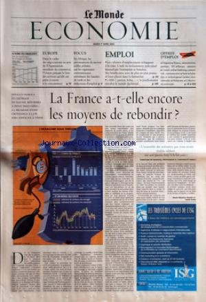 MONDE ECONOMIE (LE) du 01/04/2003 - LE BOND DES EMERGENTS - EUROPE - DANS LE CADRE DES NEGOCIATIONS AU SEIN DE L'ORGANISATION MONDIALE DU COMMERCE, L'UNION PREPARE LA LISTE DES SERVICES QU'ELLE ET PRETE A OUVRIR A LA CONCURRENCE - FOCUS - EN AFRIQUE, LES PRIVATISATIONS DU SECTEUR PUBLIC PRONEES PAR LES ORGANISMES INTERNATIONAUX ENTRAINENT DES HAUSSES DE TARIFS ET DES REDUCTIONS D'EMPLOIS - EMPLOI - LES CABINETS D'OUTPLACEMENT ECHAPPENT A LA CRISE - 'ALLO !, PATRON, BOBO+û+« , LA PSYCHOM