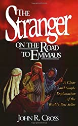 The Stranger on the Road to Emmaus by John R. Cross (1998-01-01)