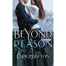 Beyond Reason (Beyond Love Series) (Volume 3) by Karice Bolton (2014-05-31)