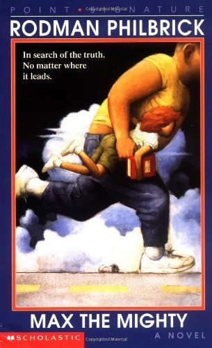 Max The Mighty by Rodman Philbrick (1998-10-01)