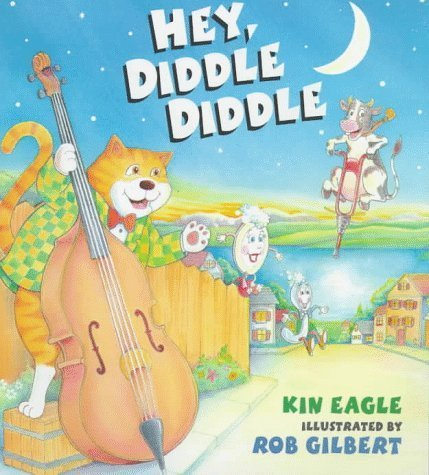 Hey Diddle Diddle (Nursery Rhyme) by Kin Eagle (1998-03-01)