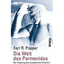 Die Welt des Parmenides: Der Ursprung des europäischen Denkens