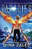 Paradies - the Last Humans (Die letzten Menschen, Band 3) -