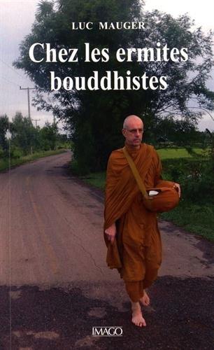 Chez les ermites bouddhistes par Luc Mauger