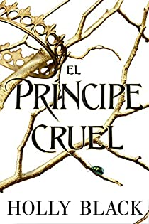 El príncipe cruel par  Holly Black