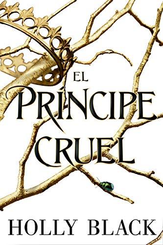 El príncipe cruel par Holly Black