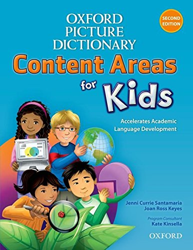 Oxford Picture Dictionary Content Areas for Kids: Oxford Picture Dictionary for Kids: Content Areas for Kids: English Dictionary (Diccionario Oxford Picture for Kids)