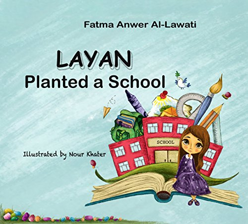 Layan Planted a School (English Edition)