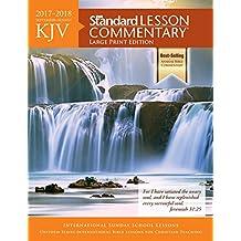 KJV Standard Lesson Commentary 2017-2018: September-august